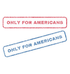 only for americans textile stamps vector image vector image