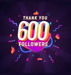 600 followers celebration in social media vector
