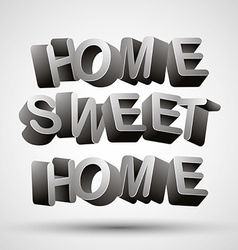 Home sweet home phrase vector image
