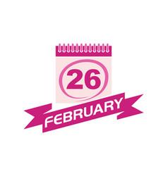 26 february calendar with ribbon vector