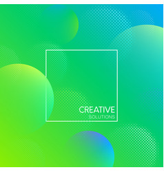 green creative solutions background with bubbles vector image