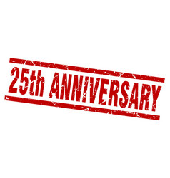 square grunge red 25th anniversary stamp vector image