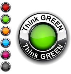 Think green button vector