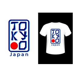 Tokyo japan t-shirt vector