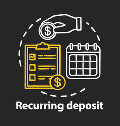 Recurring deposit chalk concept icon savings idea vector