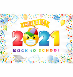 Welcome back to school 2021 with emoji face vector