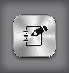 Notepad icon - metal app button vector image