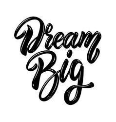 dream big lettering phrase design element vector image