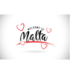Malta welcome to word text with handwritten font vector