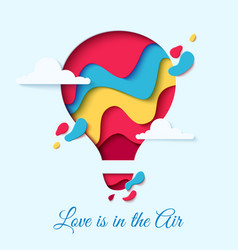 Valentines day card with paper cut hot air balloon vector