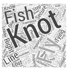 Fly Fishing Knots Word Cloud Concept vector