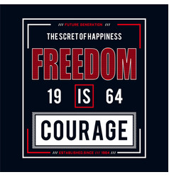 7cf9ee7e8 Freedom typography graphic design tee for t shirt vector ...