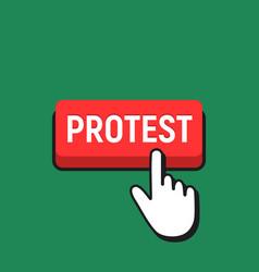 Hand mouse cursor clicks the protest button vector