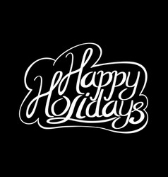 happy holidays text vector image