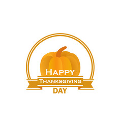 happy thanksgiving day pumpkin and ribbon vector image