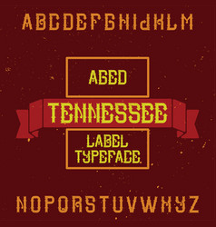 Vintage label font named tennessee vector