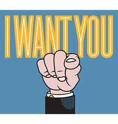 I want you pointing finger vector image vector image