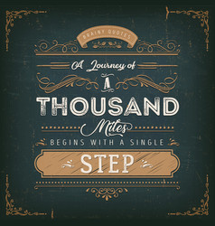 A journey of a thousand miles motivation quote vector