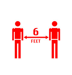 Stay 6 feet away keep your distance warning sign vector