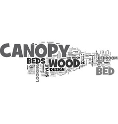 Wood canopy beds text word cloud concept vector