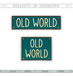 old world retro signboard vector image