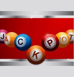 jackpot bingo lottery balls on red and metallic vector image