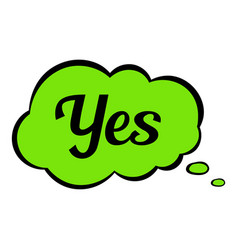 Yes in cloud icon cartoon vector