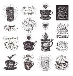 set of coffee quotes with a cup hand-drawn vector image vector image