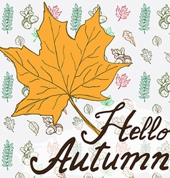 Hello autumn Autumn season Hand drawn background vector image
