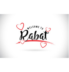 Rabat welcome to word text with handwritten font vector