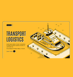 transport logistics ship port delivery company vector image