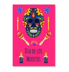 dia de los muertos poster with black sugar skull vector image