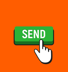 hand mouse cursor clicks the send button vector image