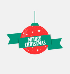 merry christmas red christmas ball with green vector image