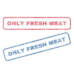 Only fresh meat textile stamps vector