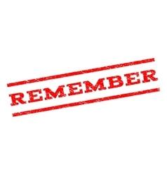 Remember watermark stamp vector