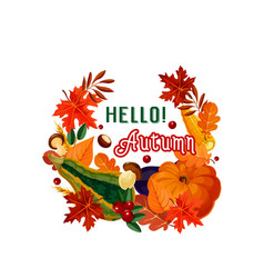 hello autumn poster of fall leaf and vegetable vector image vector image