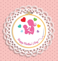 Embroidery hoop with needlework for mothers day vector