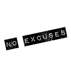 No excuses rubber stamp vector