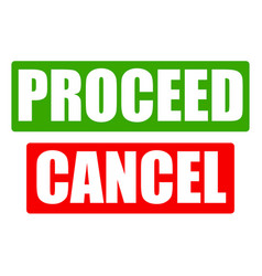 proceed and cancel button with bold font vector image