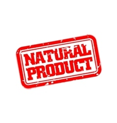Natural product rubber stamp vector image vector image