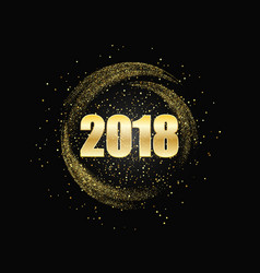 happy new year 2018 gold glitter background vector image