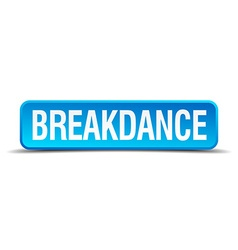 breakdance blue 3d realistic square isolated vector image