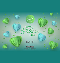 Happy father day sale papercut air balloon vector