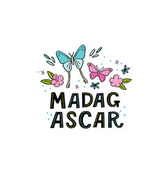 madagscar hand written word with funny butterflies vector image