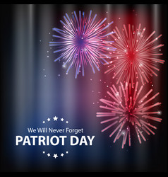 patriot day background september 11 poster we vector image