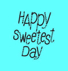 text sweetest day logo simple style vector image