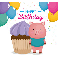Happy birthday card with cupcake and cute piggy vector