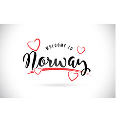 Norway welcome to word text with handwritten font vector