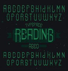 vintage label font named reading vector image